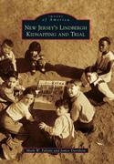 New Jersey's Lindbergh Kidnapping and Trial 0 9780738597744 0738597740