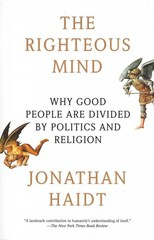The Righteous Mind 1st Edition 9780307455772 0307455777