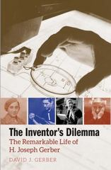 The Inventor's Dilemma 1st Edition 9780300123500 0300123507