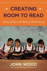Creating Room to Read 1st Edition 9780670025985 0670025984