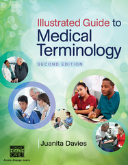 Illustrated Guide to Medical Terminology 2nd Edition 9781285174426 1285174429
