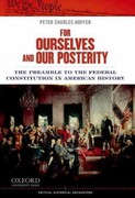 For Ourselves and Our Posterity 1st Edition 9780199899531 0199899533