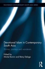 Devotional Islam in Contemporary South Asia 1st Edition 9780415657501 0415657504