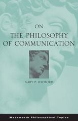 On the Philosophy of Communication 1st edition 9780534595746 053459574X