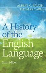 A History of the English Language 6th Edition 9780205229390 0205229395