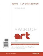 A World of Art, Books a la Carte Edition 7th edition 9780205898879 0205898874
