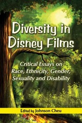 Diversity in Disney Films 1st Edition 9780786446018 0786446013