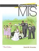 Experiencing MIS and MyMISLab with Pearson eText -- Access Card Package 3rd Edition 9780132618885 0132618885
