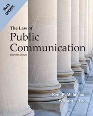 Law of Public Communication 2013 Update 8th edition 9780205856381 0205856381