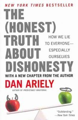 The Honest Truth about Dishonesty 1st Edition 9780062183613 0062183613
