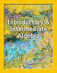 Introductory and Intermediate Algebra 5th Edition 9780321865533 0321865537