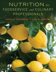 Nutrition for Foodservice and Culinary Professionals 8th edition 9781118429730 1118429737