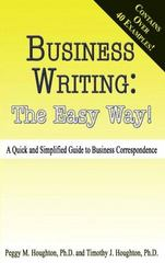 Business Writing: The Easy Way! 1st edition 9780985911607 0985911603