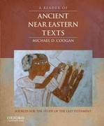 A Reader of Ancient Near Eastern Texts 1st Edition 9780195324921 0195324927