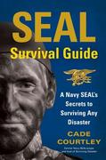 SEAL Survival Guide 1st Edition 9781451690293 1451690290