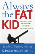 Always the Fat Kid 1st Edition 9780230341777 0230341772