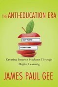 The Anti-Education Era 1st Edition 9780230342095 0230342094