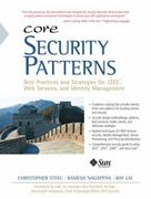 Core Security Patterns 1st edition 9780133119763 0133119769