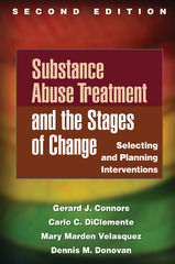 Substance Abuse Treatment and the Stages of Change 2nd Edition 9781462508044 1462508049