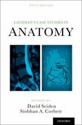 Lachman's Case Studies in Anatomy 5th Edition 9780199846085 0199846081