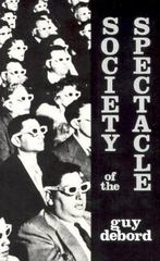 Society of the Spectacle 1st Edition 9780934868075 0934868077