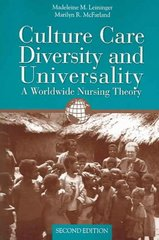 Culture Care Diversity  &  Universality: A Worldwide Nursing Theory 2nd Edition 9780763734374 0763734373