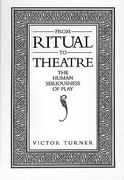 From Ritual to Theatre 0 9780933826175 0933826176