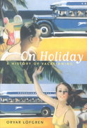 On Holiday 1st edition 9780520234642 0520234642