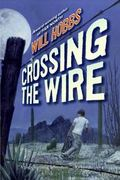 Crossing the Wire 1st Edition 9780060741402 0060741406