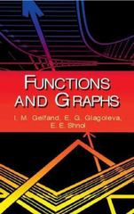 Functions and Graphs 1st Edition 9780486425641 0486425649