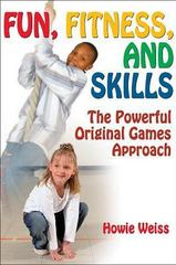 Fun, Fitness, and Skills 1st edition 9780736068291 0736068295