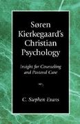 Soren Kierkegaard's Christian Psychology 1st Edition 9781573830386 1573830380