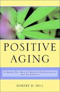 Positive Aging 1st Edition 9780393704532 039370453X