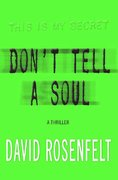 Don't Tell a Soul 1st edition 9780312373955 0312373953