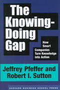 The Knowing-Doing Gap 1st Edition 9781578511242 1578511240