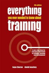 Everything You Ever Needed to Know about Training 4th edition 9780749450083 0749450088