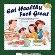 Eat Healthy, Feel Great 1st edition 9780316787086 0316787086