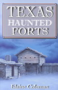 Texas Haunted Forts 0 9781556228414 1556228414