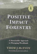 Positive Impact Forestry 2nd Edition 9781559637893 1559637897