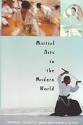 Martial Arts in the Modern World 0 9780275981532 0275981533