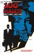 100 Bullets Vol. 1: First Shot, Last Call 1st Edition 9781563896453 1563896451