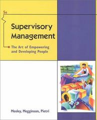 Supervisory Management 5th edition 9780324021271 0324021275