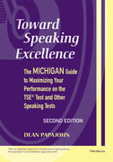 Toward Speaking Excellence, Second Edition 2nd edition 9780472030866 0472030868