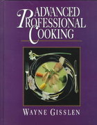 Advanced Professional Cooking, College Edition 1st edition 9780471836834 0471836834