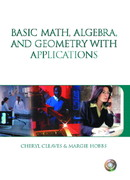Basic Math, Algebra and Geometry with Applications and Premium Web Card Package 0 9780131064195 0131064193