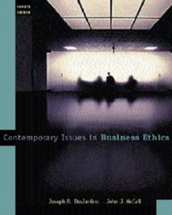 Contemporary Issues in Business Ethics 4th edition 9780534505981 0534505988