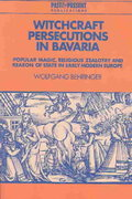 Witchcraft Persecutions in Bavaria 0 9780521525107 0521525101