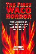 The First Waco Horror 1st Edition 9781585445448 1585445444