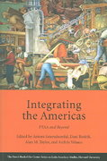 Integrating the Americas 0 9780674014848 0674014847