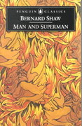Man and Superman 1st Edition 9780140437881 0140437886